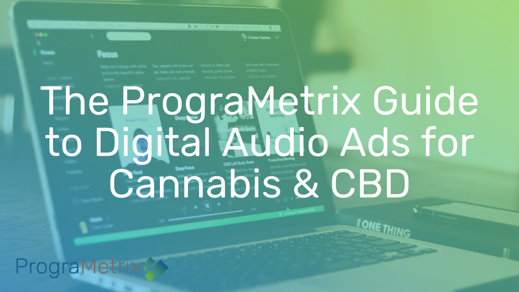 CBD & Cannabis Streaming Music & Podcast Advertising